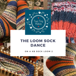 the loom sock dance title with lots of pictures of the loom sock I made